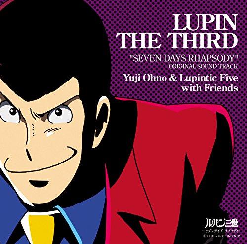 ルパン三世テレビスペシャル『セブンデイズ ラプソディ』 オリジナル・サウンドトラック「SEVEN DAYS RHAPSODY」
