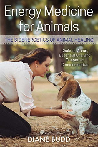 Energy Medicine for Animals: The Bioenergetics of Animal Healing (English Edition)