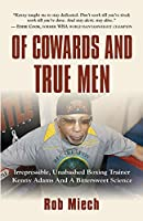 Of Cowards and True Men