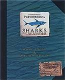 Encyclopedia Prehistorica Sharks and Other Sea Monsters: The Definitive Pop-Up by Matthew Reinhart Robert Sabuda(2006-05-01) 画像