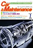 Car&Maintenance (カーアンドメインテナンス) 2009年 01月号 [雑誌]