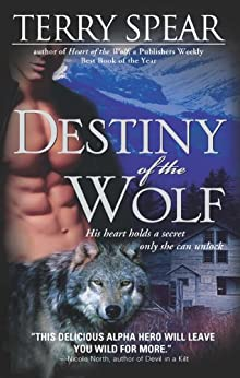 Destiny of the Wolf (Silver Town Wolf) by [Spear, Terry]