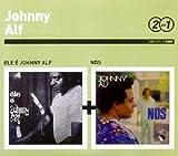 SERIE 2 POR 1 : ELE E JOHNNY ALF + NOS (2CD)