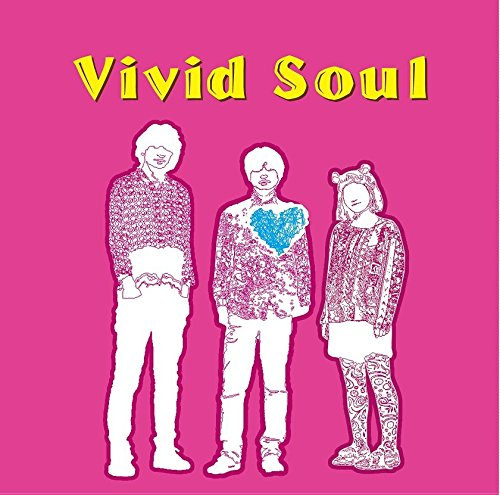 Vivid Soul - スムージチークス