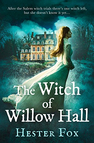 The Witch Of Willow Hall: the hauntingly gripping debut historical thriller for 2018