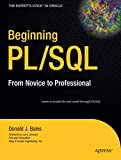 Beginning PL/SQL: From Novice to Professional