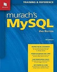 Murach's MySQL: Training & Reference