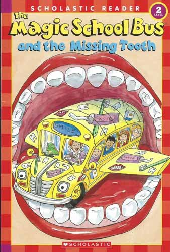 Magic School Bus And the Missing Tooth Level 2 (Scholastic Readers)の詳細を見る