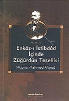 Enkaz-i Istibdad Icinde Zugurdun Tesellisi
