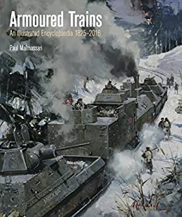 Armoured Trains by [Malmassari, Paul]
