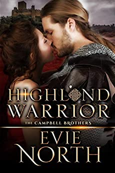 Highland Warrior: The Campbell Brothers by [North, Evie]