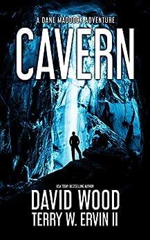 Cavern: A Dane Maddock Adventure (Dane Maddock Universe Book 4) by [Wood, David, Ervin II, Terry W.]