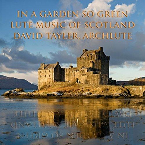 In a Garden so Green: Lute Mus...