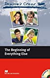 Dawson's Creek 1. The Beginning of Everything Else. Lektuere mit Audio-CD: Elementary Level