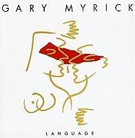 Language by Gary Myrick (2009-11-10)
