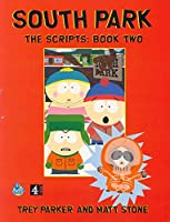 South Park The Scripts: Book Two