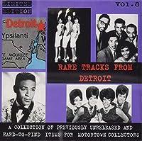 Vol. 8-Detroit Rare Tracks