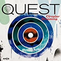 Circular Dreaming by Quest (2013-02-12)