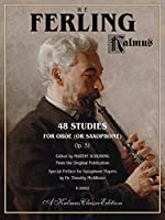 48 Studies for Oboe or Saxophone Op. 31 (Kalmus Classic Edition)