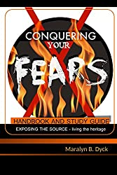 Conquering Your Fears: Handbook and Study Guide (English Edition)