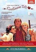 アンドレ=モデスト・グレトリー:歌劇「ギヨーム・テル」全3幕 (1791) Andre-Modeste Gretry: Guillaume Tell [DVD] [Import]