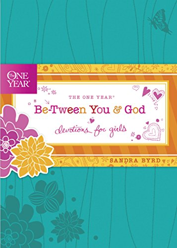 Download The One Year Be-Tween You and God: Devotions for Girls (One Year Book) (English Edition) B007V697TQ