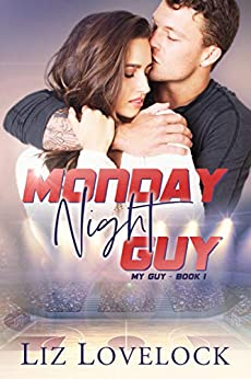 Monday Night Guy (My Guy series Book 1) by [Lovelock, Liz]