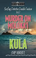 Surfing Detective Double Feature Vol. 1 Murder on Moloka'i Kula