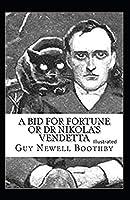 A Bid for Fortune or Dr. Nikola's Vendetta Illustrated