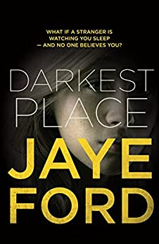 Darkest Place by [Ford, Jaye]