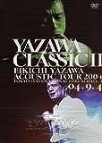 YAZAWA CLASSIC II[DVD]