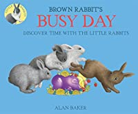 Brown Rabbit's Busy Day (Little Rabbit Books)