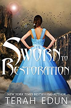 Sworn To Restoration (Courtlight Book 11) by [Edun, Terah]