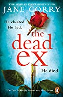 The Dead Ex: The Sunday Times bestseller
