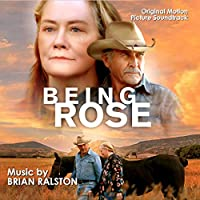Being Rose (Original Motion Picture Soundtrack)