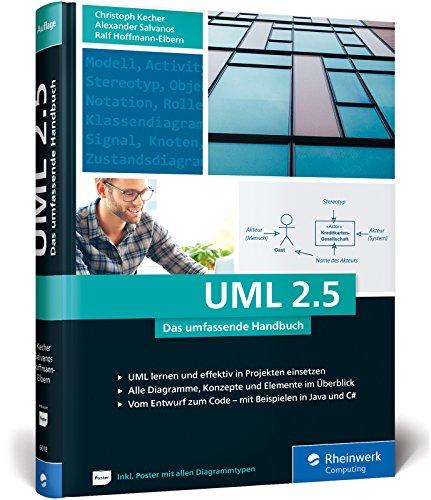 Download UML 2.5: Das umfassende Handbuch. Ausgabe 2018. Inkl. DIN A2-Poster mit allen Diagrammtypen 3836260182