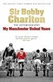 「My Manchester United Years: The Autobiography (Eng...」販売ページヘ