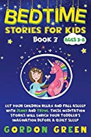Bedtime stories for kids: Let your children relax and fall asleep with Jenny and Tryne. These meditation stories will enrich your toddler's imagination before a quiet sleep - Ages 3-8 - Book 3