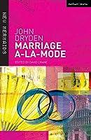 Marriage a La Mode (New Mermaids)