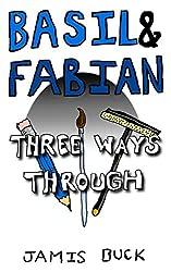 Basil & Fabian: Three Ways Through (English Edition)