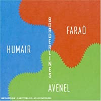 Borderlines by Humair/Avenel/Farao (2000-05-02)
