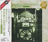 夢のカリフォルニア~アメリカン・グラフティVol.3(ヒットパレード黄金時代)