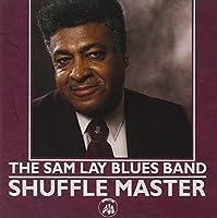 Shuffle Master by Sam Lay