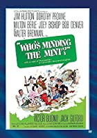 Who's Minding The Mint? by Jim Hutton