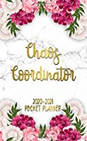 Chaos Coordinator 2020-2021 Pocket Planner: Two Year Pink Peony Flower Monthly Schedule Agenda   2 Year Marble & Gold Organizer & Calendar with Inspirational Quotes, Phone Book, U.S. Holidays & Notes