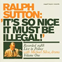 It's So Nice It Must Be Illegal! Recorded 1988 Live in France