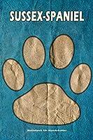 Sussex-Spaniel Notizbuch fuer Hundehalter: Hunderasse Sussex-Spaniel. Ideal als Geschenk fuer Hundebesitzer - 6x9 Zoll (ca. Din. A5) - 100 Seiten - gepunktete Linien