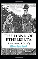 The Hand of Ethelberta Illustrated