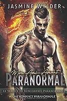 Mon Ami-Amant Paranormal: Une Romance Paranormale (Le Service de Rencontres Paranormales)