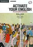 Activate Your English―発信型英語へのステップアップ:準中級編